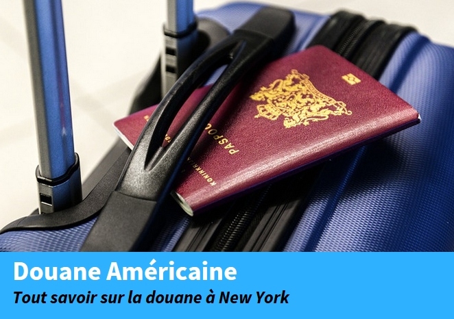 douane américaine new york