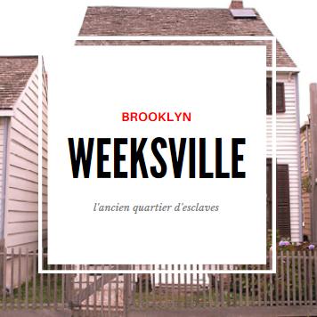 weeksville
